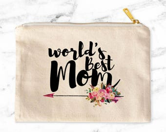 World's Best Mom, Mother's Day Gift, Gifts for Mom, Birthday Gift for Mom, Makeup Bag, Cosmetic Bag, Canvas Makeup Bag, Makeup Bag for Mom