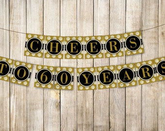 Digital CHEERS TO 60 YEARS Birthday Banner, Gold 60th Wedding Anniversary Bunting, Fabulous at Sixty Birthday Banner, Diy Instant Download