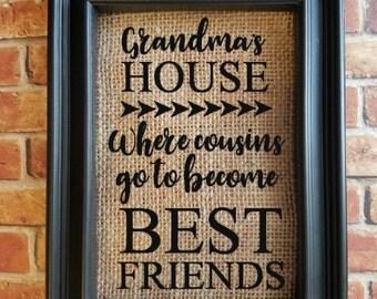 Quote on Burlap - Grandma Gift - Grandparent Gift - Burlap Home Decor - Grandma Home Decor - Grandparent's Day - Cousin Gift to Grandma
