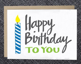 Birthday Card - Happy Birthday to You - Candle Birthday Card