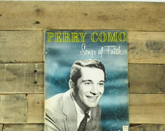 1956 Perry Como Sheet Music - Perry Como 'Songs of Faith' by Roncom Music Company, Including Joy to the World, Onward Christian Soldiers