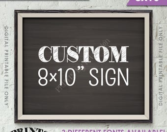 """Custom Sign, Choose Your Text, Wedding, Birthday, Anniversary, Retirement, Graduation Party, Landscape 8x10"""" Chalkboard Style Printable Sign"""