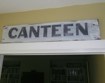 Retro Kitchen Sign, Canteen, Reclaimed Wood