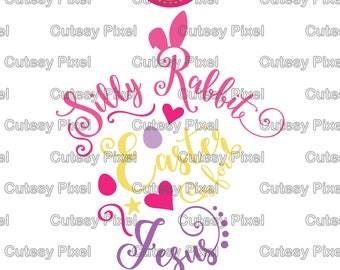 Silly Rabbit Easter is for Jesus SVG, Silly rabbit svg, easter is for jesus svg, Cut Files for Vinyl Cutters, Screen Printing, SVG, DXF
