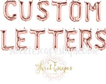 Rose Gold Custom Letter Balloons ~ Rose Gold Balloon Letters ~ Custom Name Balloons ~ Custom Phrase Balloons ~ 13.5 inch Air Fill Balloons ~