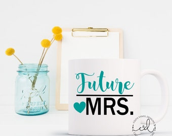 Future Mrs Decal - Engaged Coffee Mug Decal - Bride Decal - Coffee Mug Decal - Wedding Decal - Future Mrs Coffee Decal - Custom Mug Decal
