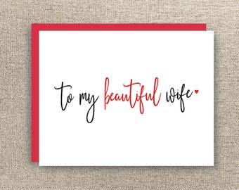 Wife Valentine's Day Card - Wife Love Card  - Valentines Day Card - Wife Anniversary Card - Beautiful Wife Card - To my  Beautiful Wife Card