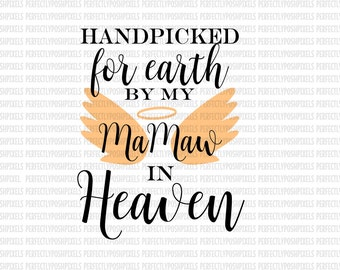 Hand Picked for Earth By MaMaw in Heaven SVG Heat Transfer Silhouette Studio Designer Edition Cricut Expression Design Space Printable