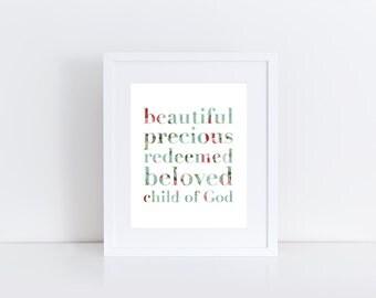 Beautiful Precious Redeemed Beloved Child of God Print, Floral Nursery Art