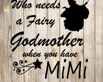 Who needs a fairy godmother SVG design, instant download