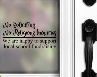 No Soliciting Decal | No soliciting No Religious Inquiries | Support Local School | Funny Decal | Front Door | No Soliciting Sign | Sticker