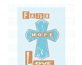Faith hope love cross   SVG Cut file  Cricut explore file t-shirt Christainscrapbook vinyl decal wood sign t shirt cricut cameo
