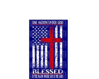 One Nation under God Blessed American Flag Distressed SVG DFX Cut file  Cricut explore file 4th of July wood sign decal