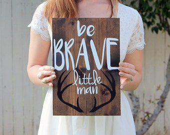 Be Brave Little Man Antlers