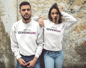 Zero Fucks Givenchy Sweatshirt Womens Sweater Mens Zero Fucks Given Unisex Sweatshirt Sweater Birthday Gift Cozy Sweater Womens Sweatshirt