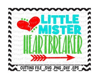 Little Mister Svg, Little Mister Heartbreaker, Valentine Svg-Dxf-Png-Eps-Fcm, Cutting Files For Silhouette Cameo/ Cricut and More.