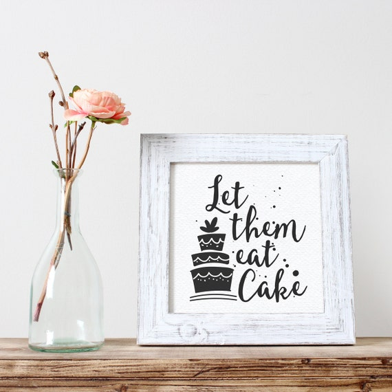 Printable Wedding Sign, Let Them Eat Cake, Reception Signs, Table Decorations, Typography Quote, Digital Download Print, Quote Printables