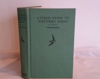 Vintage Field Guide to Western Birds,  Peterson, Green Hardover, Houghton Mifflin, Sponsored by National Audubon Society
