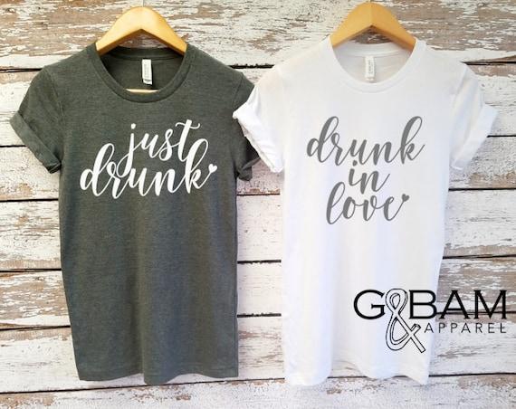 Boyfriend tee/ Drunk in love Shirt or Just drunk shirt  /Bride Shirt / Future MRS