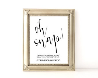 Oh Snap Wedding Sign, Wedding Hashtag Sign, Wedding Photo Sign, 8x10, 5x7, Instant Download, PDF, Editable, Digital, PPS08