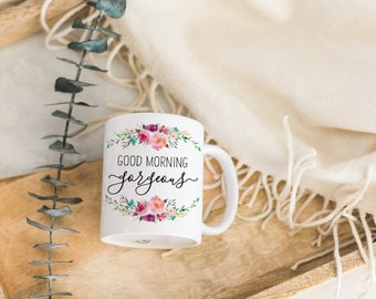 Good Morning Gorgeous Cute Coffee Mug for Her