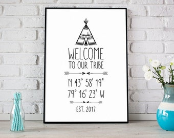Welcome To Our Tribe Custom Home GPS Coordinates Print, Established Date, Teepee Tribal Print, Housewarming Gift, Home Welcome Sign - (D132)