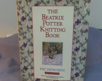 Knitting Patterns, The Beatrix Potter Knitting Book, Peter Rabbit etc. Pat Menchi Over 50 patterns
