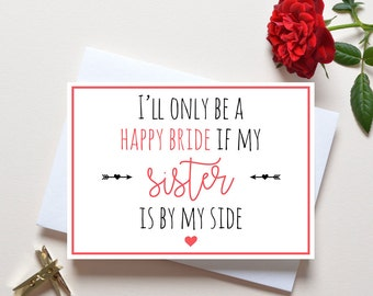 Bridesmaid proposal card, sister will you be my bridesmaid card, gift for sister bridal party, maid of honor, Bridesmaid proposal