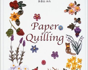 My FIRST PAPER QUILLING Japanese Craft Book Paper quilling Paper Art card Potted flowers Tableware