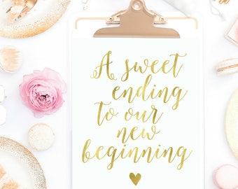 Gold Sweet Ending New Beginning | Printable Dessert Table Instant Download Wedding Reception Sign | Gold Foil Calligraphy | Suite | WS1