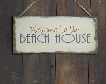 Welcome To Our Beach House Sign, Wood Sign, Beach House Sign, Welcome Beach Sign, Beach House Decor, Nautical Decor, Distressed