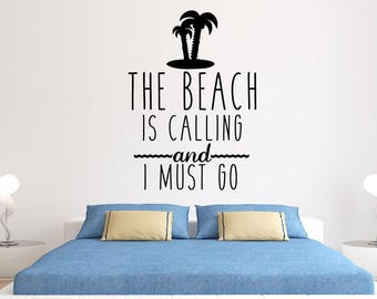 The Beach is Calling and I Must Go Wall Decal - The Beach is calling wall decor - Beach wall decal - Palm Tree wall decal - Ocean is calling