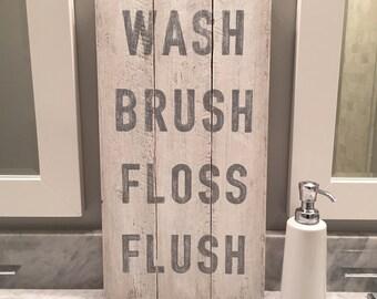GRAY Wash Brush Floss Flush sign, wood pallet, bathroom art, typography, farmhouse style