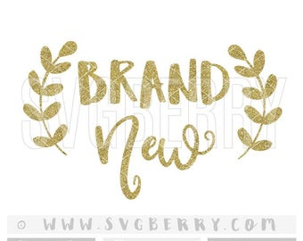 Brand Sparkling New SVG / new baby gift new baby girl onesie / baby shower gift / hello world / cut cutting files / baby shower gift / Ar