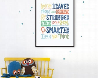 Winnie the Pooh Quote You Are Braver Than You Believe, Boho Nursery Wall Art Print, Inspirational Quotes for Children, Kids Printable Poster