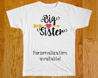 Big Sister Shirt - Personalized with Name - Part of the Matching Big Middle Sister Arrow Shirt Set