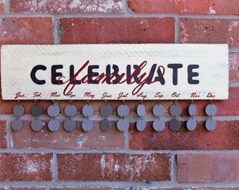 Celebrate Family Birthday & Anniversary Board (Painted w/ stained letters)