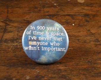 "900 years of time and space - Doctor Who 2.25"" pinback button"