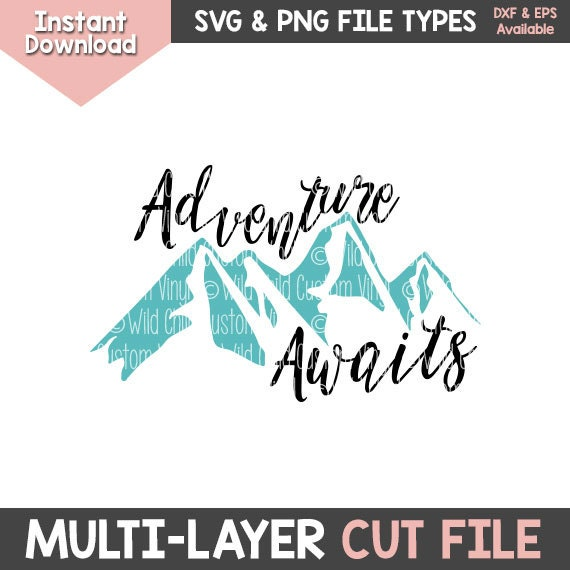 Adventure Awaits Svg Adventure Awaits Adventure Svg