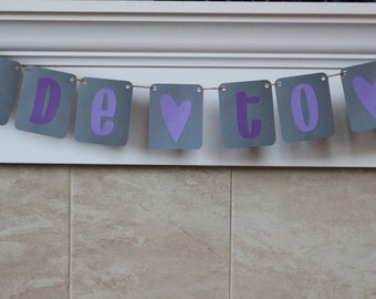 Bride to Be Banner / Gray & Purple