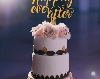 Happily Ever After Cake Topper, Wedding Cake Topper, Gold Cake Topper, Engagement Cake Topper, Bridal Shower Cake Topper