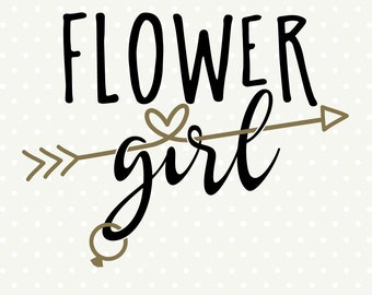 Flower Girl cuttable, DIY Bridal Party Gifts, Flower Girl SVG file, Wedding Iron on file, Commercial cut file, vinyl die cut file