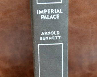 Imperial Palace Book-By Arnold Bennett-1930