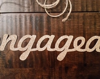 Engaged Banner/Engagement Photo Prop Banner