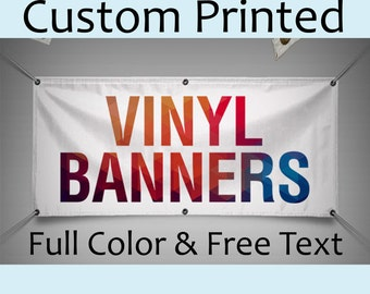 VINYL BANNER Custom Printed Full Color and Text - Made in USA