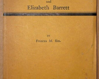 Robert Browning and Elizabeth Barrett 1930 by Frances Sim - Biography English Poet Relationship Marriage