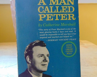 A Man Called Peter 1965 Catherine Marshall   Life of Peter Marshall