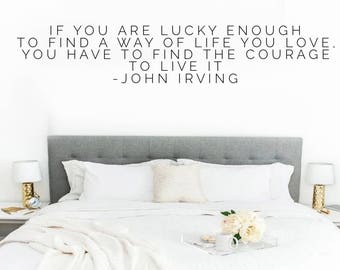 If You Are Lucky Enough To Find A Way Of Life You LoveWall Vinyl Sticker Decal Art Quote Bedroom Inspiration Lazy Relax Sleeping