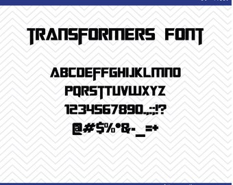 Transformers Font (SVG, EPS, PNG, dfx) Cut Files for use with Silhouette, Cricut, & other Cutting Machines