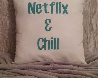 Netflix & Chill - Fluff Me Custom Hand Made Personalized Throw Pillow. Your New Favorite Pillow!!
